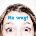「マジで?」は英語で何?No way の意味と使い方をアメリカ人が解説するよ!